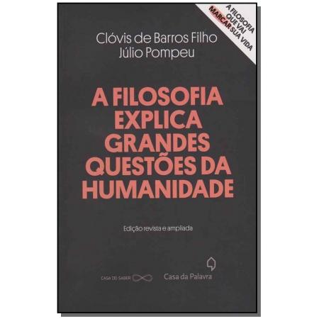 Filosofia Explica Grandes Questoes, a - 02Ed/14