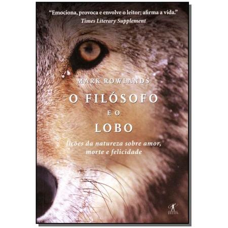 Filósofo e o Lobo, O