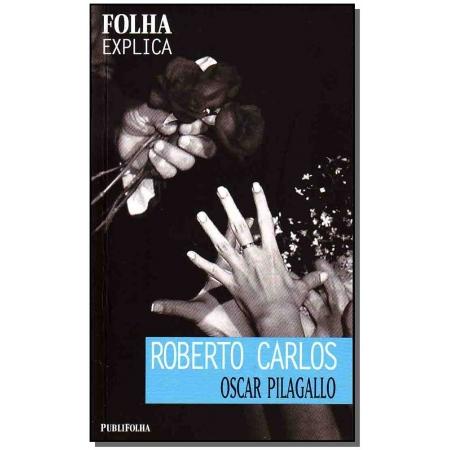 Folha Explica - Roberto Carlos