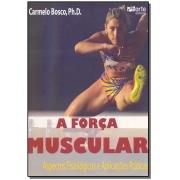 Força Muscular, A