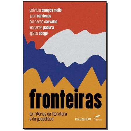 Fronteiras: Territórios da literatura e da geopolítica