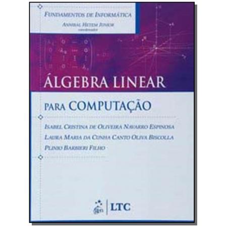 Fundamentos De Informatica - Algebra Linear - Para