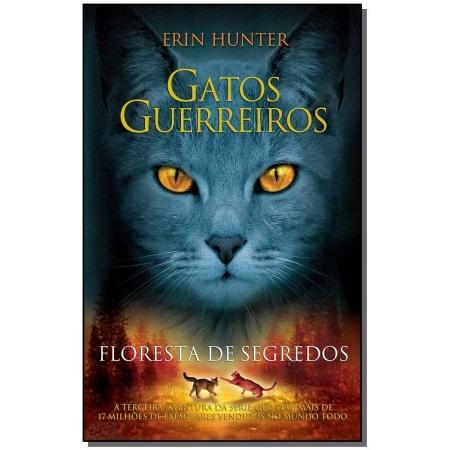 Gatos Guerreiros - Floresta De Segredos
