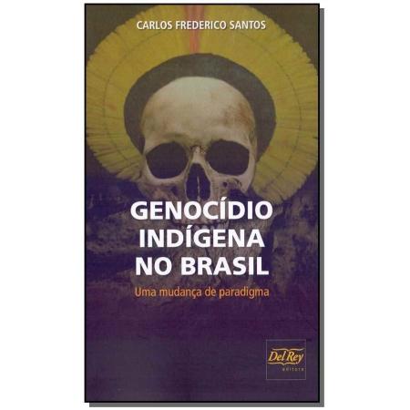 Genocídio Indígena no Brasil
