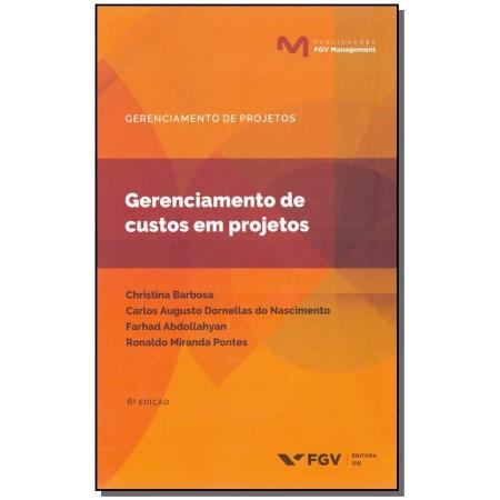 Gerenciamento De Custos Em Projetos - 06Ed/19