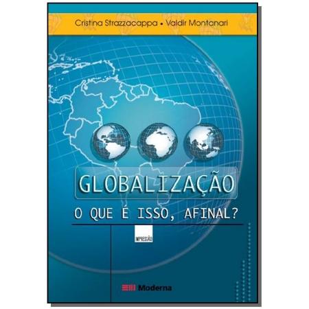 Globalizacao o Que e Isso