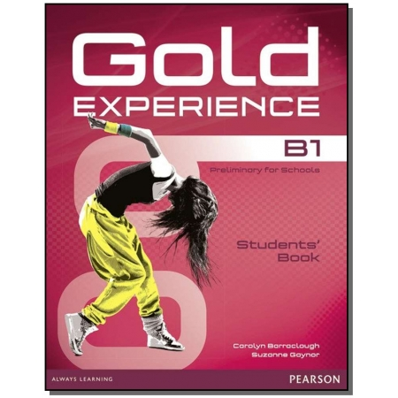 Gold Experience B1 Preliminary For Schools - Student´s  Book
