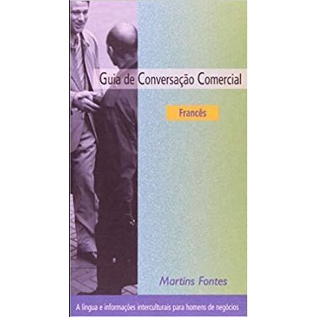 Guia De Conversacao Comercial - Frances