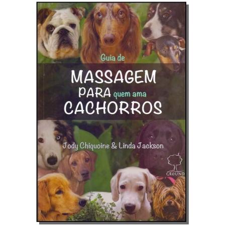 Guia de Massagem Para Quem Ama Cachorros