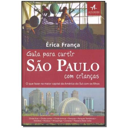 Guia Para Curtir São Paulo Com Crianças