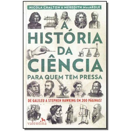 História da Ciência Para Quem Tem Pressa, A