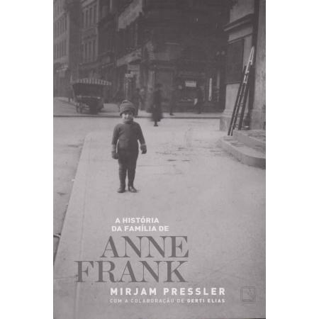 História da Família de Anne Frank, A