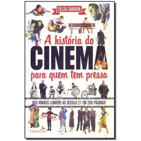 História do Cinema Para Quem Tem Pressa, A