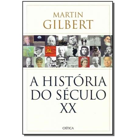 História do Século Xx, A