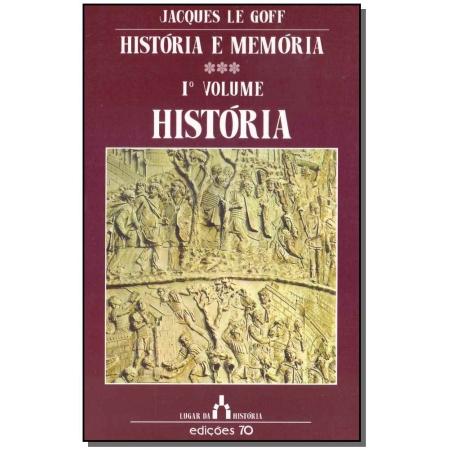 História e Memória: História - Vol. 01