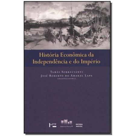 História Econômica da Indenpend.imperio