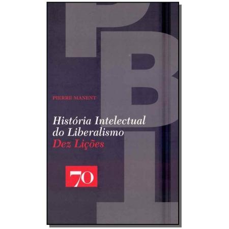 História Intelectual do Liberalismo: Dez Lições
