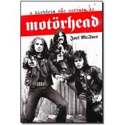 História Não Contada do Motorhead, A