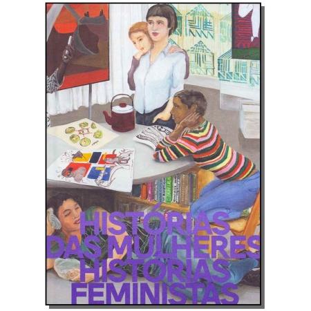 Histórias das Mulheres - Histórias Femininas