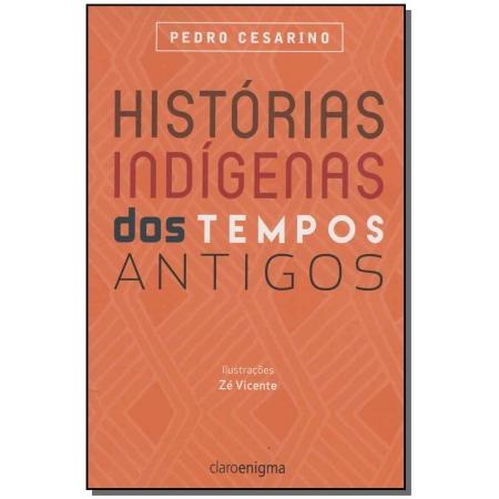 Histórias Indígenas dos Tempos Antigos