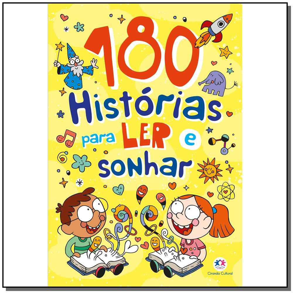 180 Histórias Para Ler e Sonhar