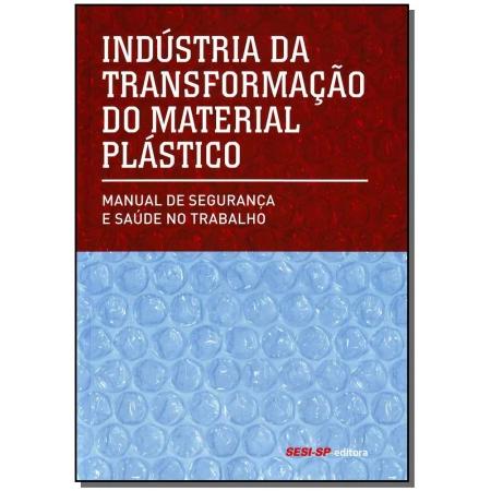 Industria da Transformação do Material Plástico