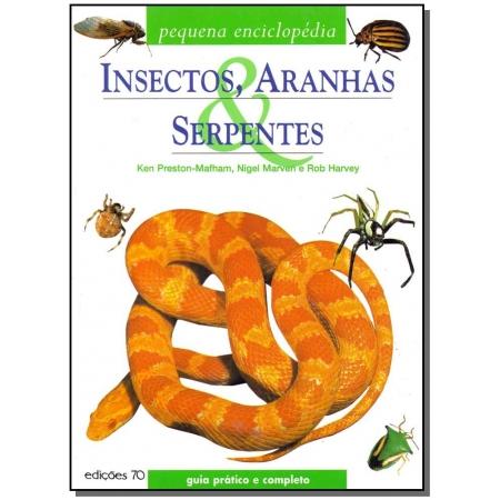 Insectos, Aranhas e Serpentes