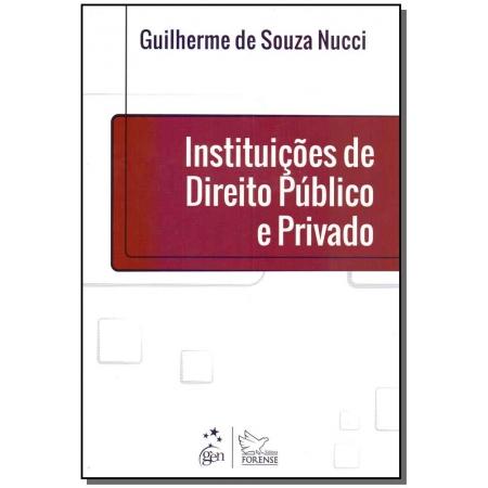 Instituições de Direito Público e Privado - 01Ed/19