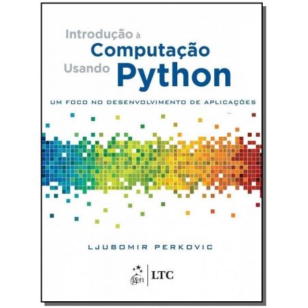 Introdução a Computação Usando Python - Um Foco