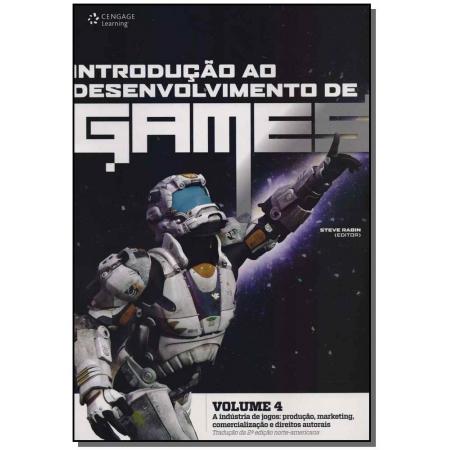 Introdução ao Desenvolvimento de Games - Volume 4