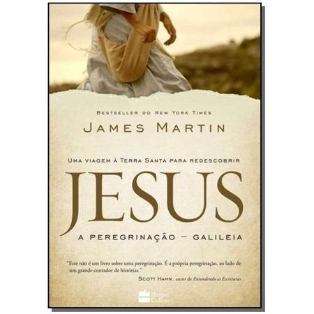 Jesus a Peregrinacao - Galileia