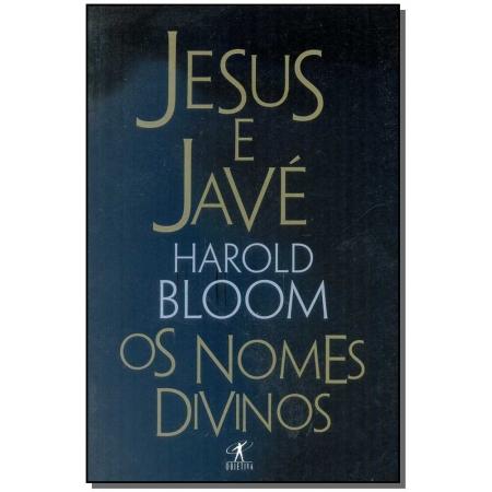 Jesus e Javé-os Nomes Divinos