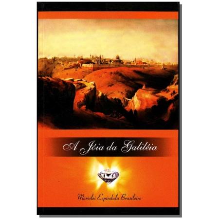 Jóia de Galiléia, A