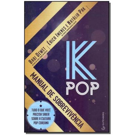 K-Pop - Manual de Sobrevivência