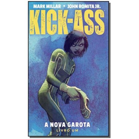 Kick-Ass - Vol. 01 - A Nova Garota
