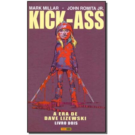 Kick-Ass - Vol. 02 - A Era da Nave Lizewski