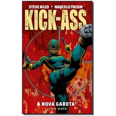 Kick-Ass - Vol. 02 - A Nova Garota