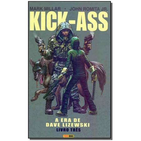 Kick-Ass - Vol. 03 - A Era de Dave Lizewski