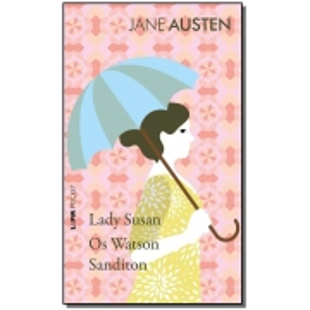 Lady Susan, Os Watson, Sanditon - Pocket