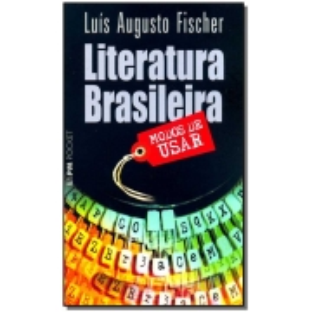 Literatura Brasileira: Modos De Usar
