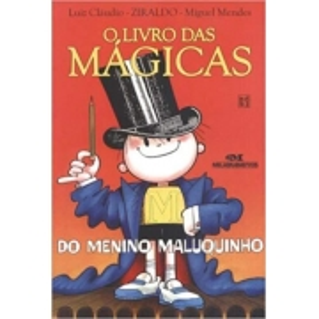 Livro das Magicas do Menino Maluquinho, O