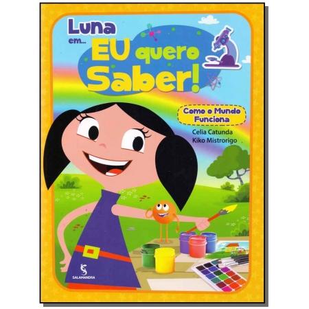 Luna Em... Eu Quero Saber Como Funciona o Mundo