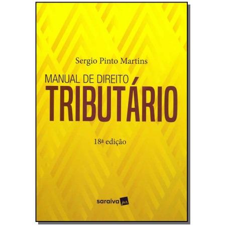Manual de Direito Tributário - 18Ed/19
