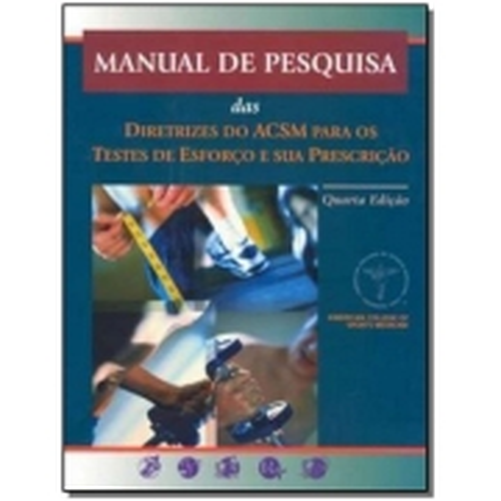 Manual De Pesquisa Das Diretrizes Do Acsm Para Os