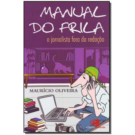 Manual do Frila  - o Jornalista Fora da Redação