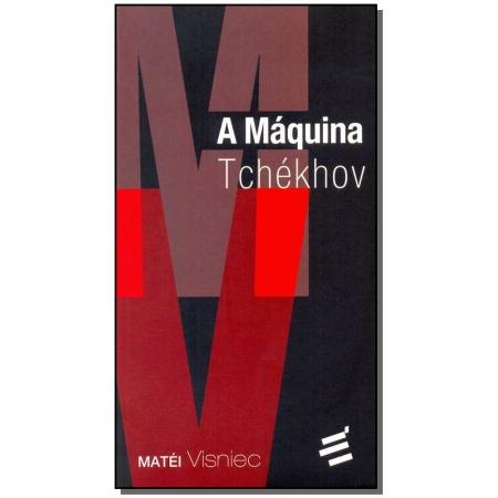 Máquina Tchékhov, A