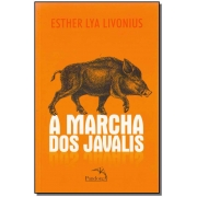 Marcha dos Javalis, A