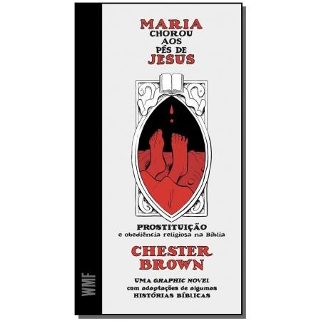 MARIA CHOROU AOS PES DE JESUS