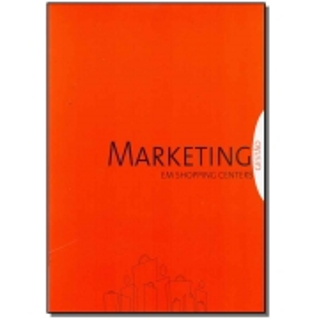 Marketing em Shopping Centers - Gestão