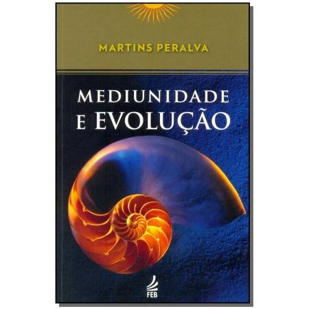 Mediunidade e Evolução